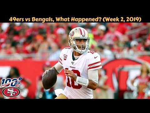 49ers vs Bengals Week 2, What Happened? (2019) | AUDIO COMMENTARY