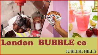 LONDON BUBBLE CO | JUBILEE HILLES | BUBBLE WAFFLE Place In Hyderabad | Myra Media