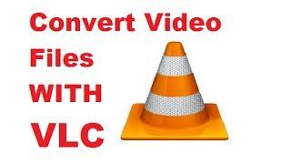 Video How to Convert Video Files using VLC Media Player MP3, 3GP, MP4, WEBM, AVI, FLV Juli 2018