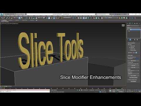 Slice Modifier Tools