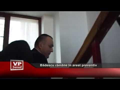 Badescu ramane in arest preventiv