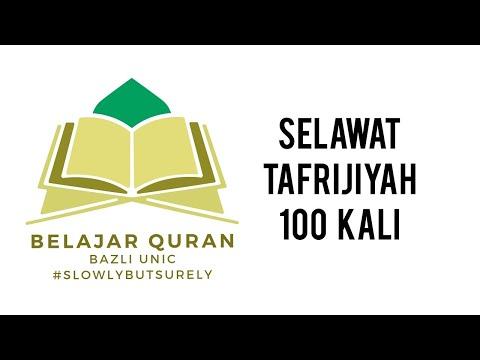 SELAWAT TAFRIJIYAH 100 KALI BESERTA LIRIK (PASANG ULANG DENGAR)
