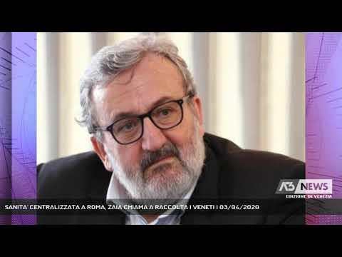 SANITA' CENTRALIZZATA A ROMA, ZAIA CHIAMA A RACCOLTA I VENETI | 03/04/2020