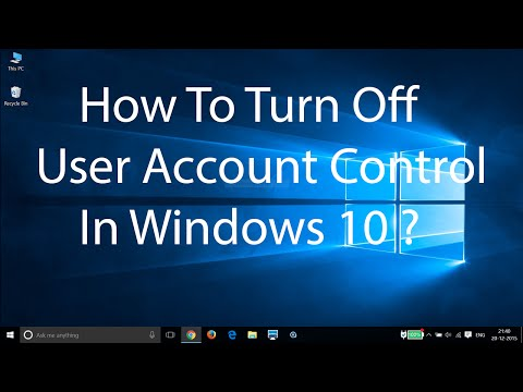 How To Turn Off User Account Control(UAC) On Windows 10 ?