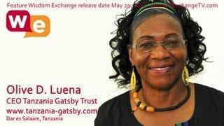 Wisdom Exchange TV With Host Suzanne F Stevens Presents: Olive D Luena | CEO Tanzania Gatsby Trust