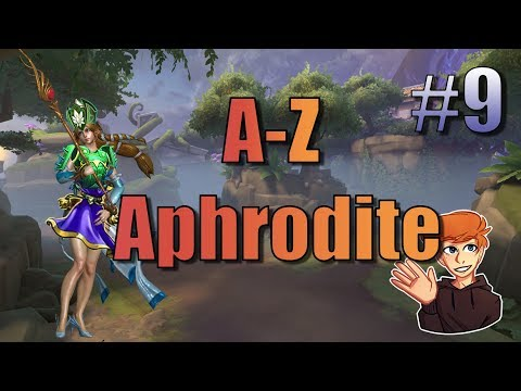 A-Z #9: Aphrodite - ACTUALLY VIABLE!?