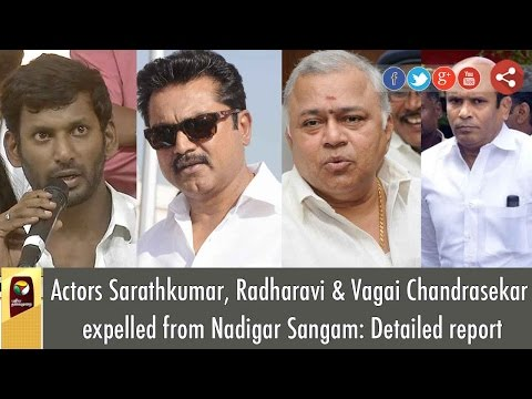 Actors Sarathkumar, Radharavi & Vagai Chandrasekar expelled from Nadigar Sangam: Detailed report
