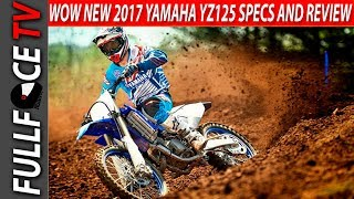 6. 2017 Yamaha YZ125 Specs Review and Price