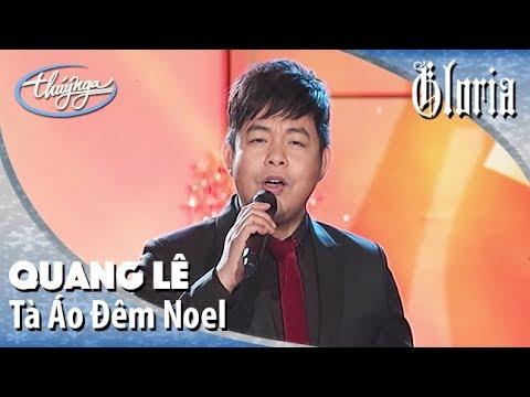 Tà Áo Đêm Noel - Quang Lê 2016