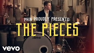 Phin - The Pieces