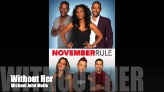 Nonton November Rule   Without Her   Michael John Mollo Film Subtitle Indonesia Streaming Movie Download