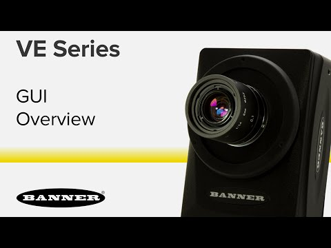 VE Series Smart Cameras - User Interface Overview