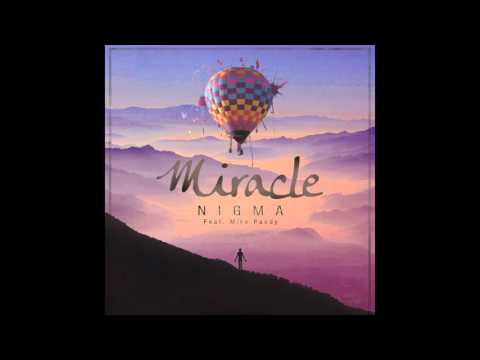 NIGMA - Miracle (Official Radio Edit Teaser) ft. Mike Paudy