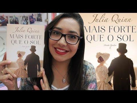 MAIS FORTE QUE O SOL por Julia Quinn | Amiga da Leitora