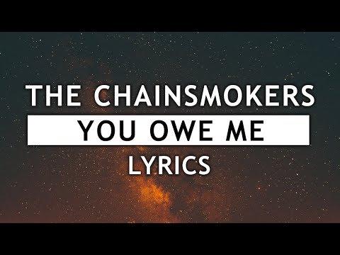 The Chainsmokers - You Owe Me (Lyrics)