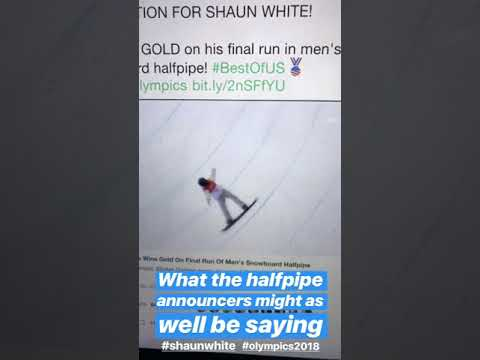 What the halfpipe commentators might as well be saying