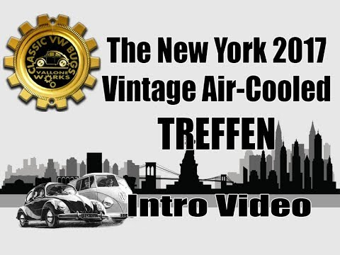 Classic VW BuGs Intro Video to the 1st NY Vintage Air-Cooled 2017 Beetle Treffen Show