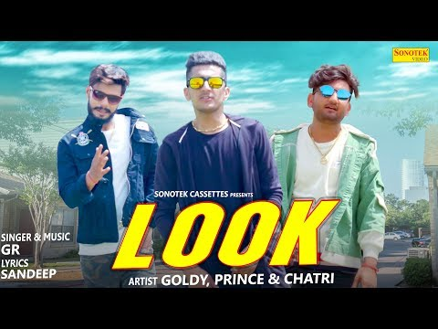 Look | Goldy & Price , Chatri | GR Music | Sandeep | Haryanvi Song | Latest Haryanvi Song 2019
