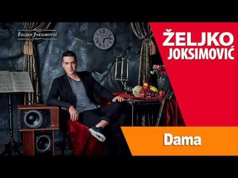 Dama – Željko Joksimović (tekst pesme)