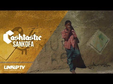 CASHTASTIC | SANKOFA | DOCUMENTARY @cashtasticmusic