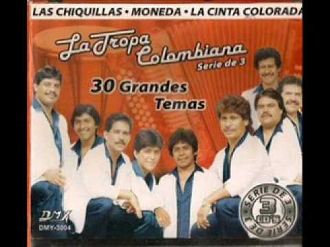 Las Chiquillas - La Tropa Colombiana (Video)
