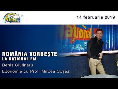 Romania vorbeste la National FM - 14 februarie 2019, Economie cu Prof. Mircea Cosea