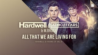 Download Lagu Hardwell, Atmozfears & M.BRONX - All That We Are Living For Mp3