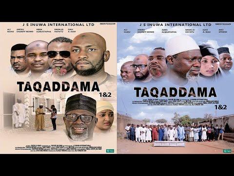 TAQADDAMA 1&2 LATEST HAUSA FILM