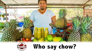 'Who say chow?'