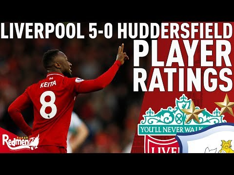 'Naby Keita Was MOTM!' | Liverpool V Huddersfield 5-0 | Player Ratings