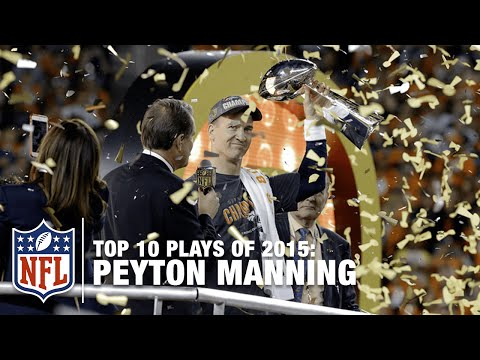 Video: Top 10 Peyton Manning Plays of 2015 | NFL