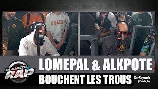 Lomepal & Alkpote bouchent les trous #PlanèteRap