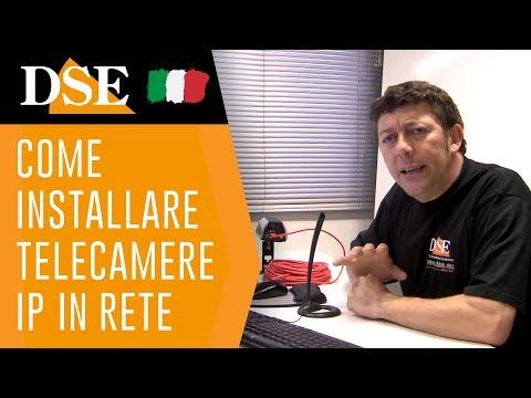 DSE Italia - Tutorial telecamere ip serie RH - Installazione in rete - Nozioni di base