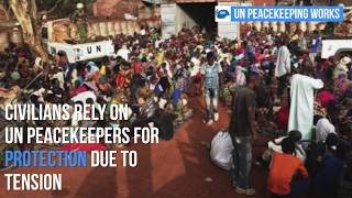 United Nations - UN peacekeepers from the UN Mission in Central African Republic (MINUSCA) work to enforce its mandate to...