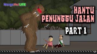 Video Hantu Penunggu Jalan ( Part 1) | Animasi Horor Kartun Lucu | Warganet Life MP3, 3GP, MP4, WEBM, AVI, FLV Juni 2019
