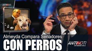Franklyn Almeyda Compara a Senadores Con Perros – Abril 20 2018
