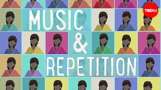 Why we love repetition in music