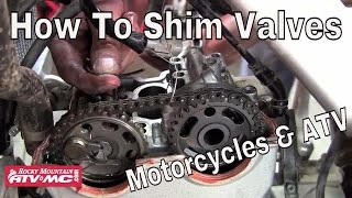 9. Valve Adjustment On A Motorcycle Or ATV - Shim Type