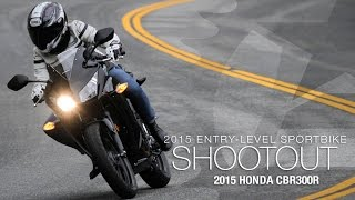 5. 2015  Honda CBR300R - Entry Sport Shootout Pt 3 - MotoUSA