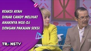 Video BROWNIS - Reaksi Ayah Dinar Candy   Lihat Anaknya Nge-DJ Dengan   Pakaian Seksi (9/8/19) Part 1 MP3, 3GP, MP4, WEBM, AVI, FLV Agustus 2019