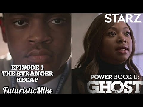 POWER BOOK II: GHOST SEASON 1 EPISODE 1 'THE STRANGER' REVIEW AND RECAP!!!