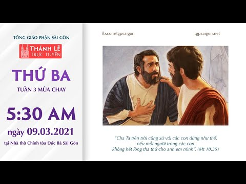🔴Thánh Lễ trực tuyến 9-3-2021: THỨ BA TUẦN 3 MÙA CHAY | NHÀ THỜ ĐỨC BÀ SÀI GÒN