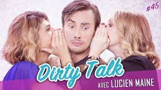 Video Dirty Talk (feat. LUCIEN MAINE) - Parlons peu, mais Parlons ! MP3, 3GP, MP4, WEBM, AVI, FLV November 2017