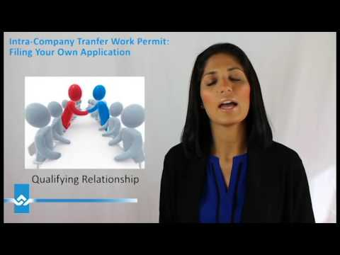 Intra Company Transfer Work Permit Filing Your Own Application Video