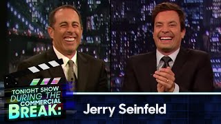 Jimmy Fallon and Jerry Seinfeld During The Commercial Break (Late Night with Jimmy Fallon)