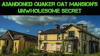 Video Abandoned Quaker Oat Mansion's Unwholesome Secret MP3, 3GP, MP4, WEBM, AVI, FLV Agustus 2019