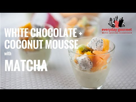 White Chocolate & Coconut Mousse with Matcha | Everyday Gourmet S7 E5