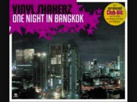 Vinylshakerz- One Night In Bangkok