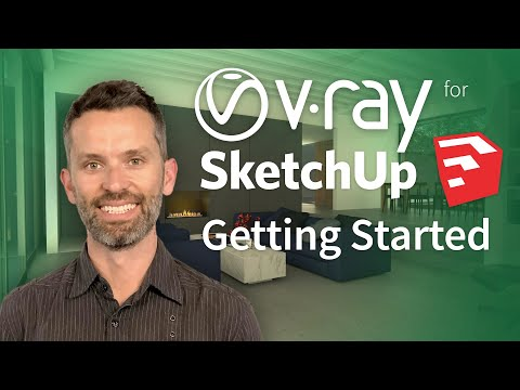Watch this Before You Get Started with V-Ray for SketchUp 3.6 (2018)
