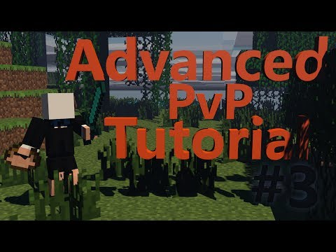 [MINECRAFT] ADVANCED PVP TUTORIALS #3 COMBO-SECRETS